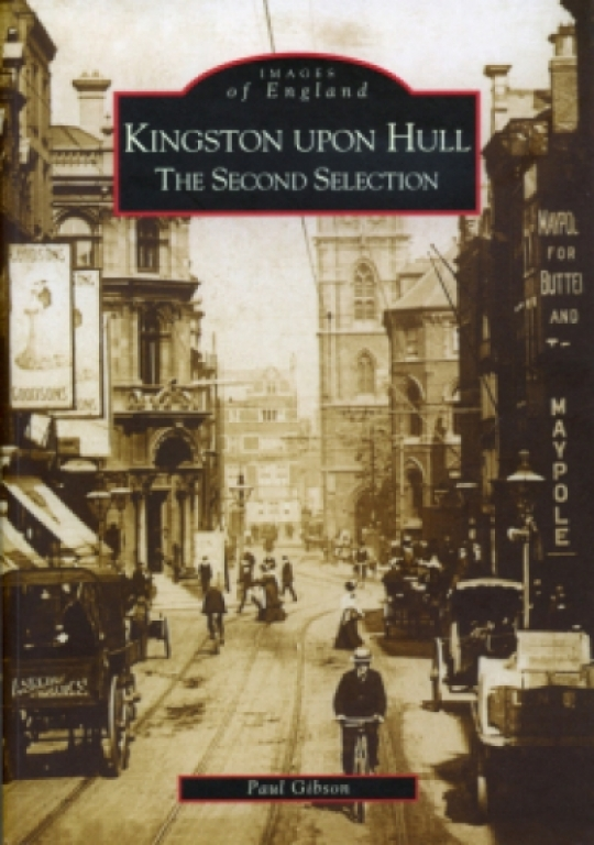 Kingston upon Hull - The Second Selection book cover
