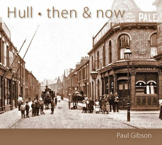 Hull Then and Now book cover